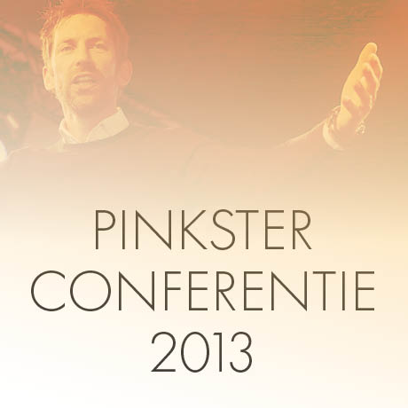 Pinksterconferentie 2013