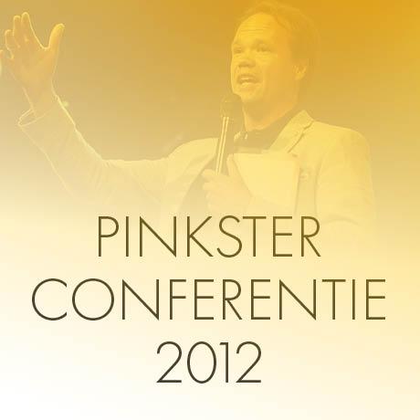Pinksterconferentie 2012